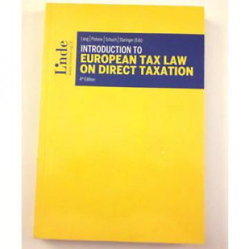 Linde 9783707330830 Intro to European Tax Law On Direct Taxation Lang Pistone
