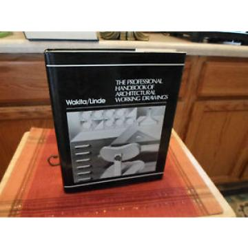 The Professional Handbook of Architectural Working Drawings by Wakita/Linde HC/D