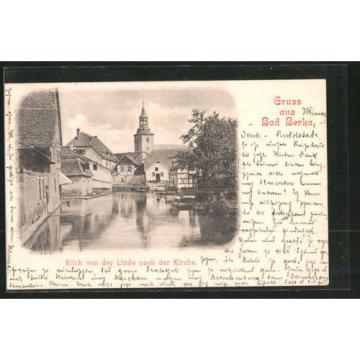 schöne AK Bad Berka, Blick von der Linde nach der Kirche 1899