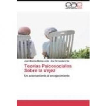 NEW Teorias Psicosociales Sobre La Vejez by Juan M. Molina-Linde Paperback Book