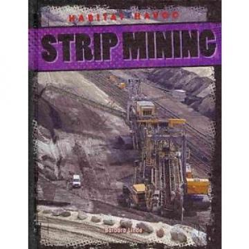 Strip Mining by Barbara M. Linde Library Binding Book (English)