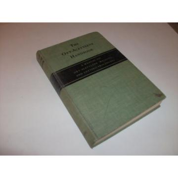 The Oxy-acetylene Handbook First Edition 3rd Printing 1945 Linde 588 pgs HC