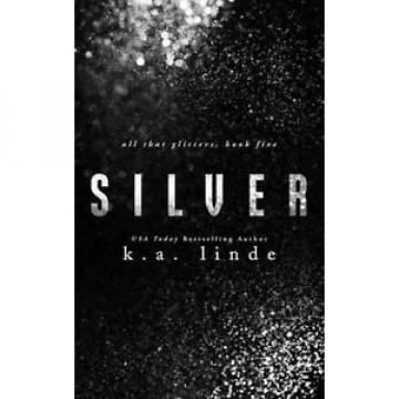 Silver by K.A. Linde Paperback Book (English)