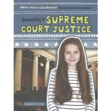 NEW Becoming a Supreme Court Justice by Barbara M. Linde Paperback Book (English