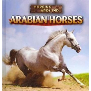 Arabian Horses by Barbara M. Linde Library Binding Book (English)