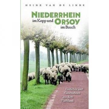 NEW Niederrhein Im Kopp Und Orsoy Im Bauch by Heinz Van De Linde Paperback Book
