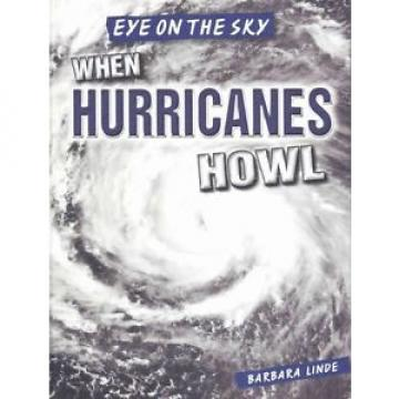 When Hurricanes Howl by Barbara M. Linde Library Binding Book (English)