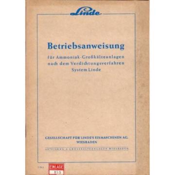 Linde Betriebsanweisung/-anleitung Ammoniak-Großkälteanlagen 1950