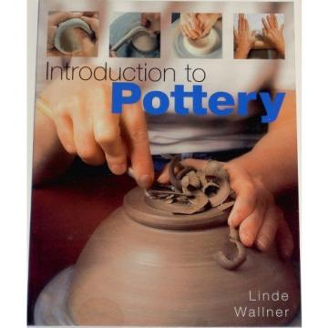 INTRO TO POTTERY,Wallner Linde L