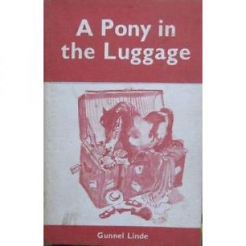 Gunnel Linde A PONY IN THE LUGGAGE SC 1969 Children Kids Illustrated Adventure