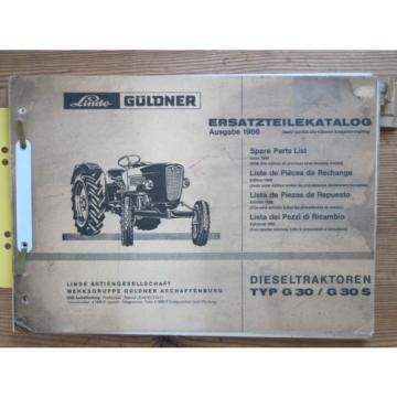 LINDE GÜLDNER Ersatzteilkatalog Ausgabe 1966 Dieseltraktoren Typ G 30 / G 30 S