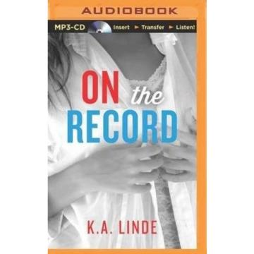 On the Record (Record) [Audio] by K. a. Linde.