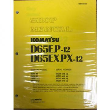 Komatsu D65E-12, D65P-12, D65EX-12, D65PX-12 Service Printed Manual