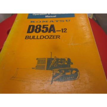 Komatsu D85A-12 Bulldozer Operation & Maintenance Manual