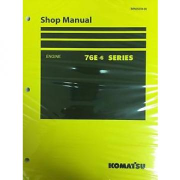 Komatsu 76E-6 Series Engine Factory Shop Service Repair Manual