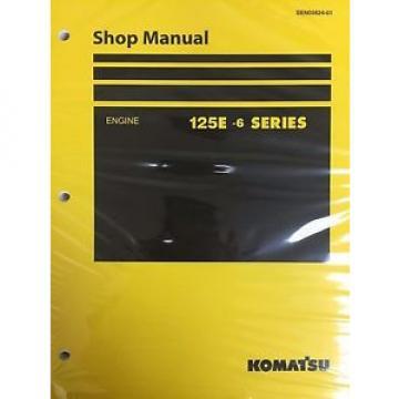Komatsu 125E -6 Series Engine Factory Shop Service Repair Manual