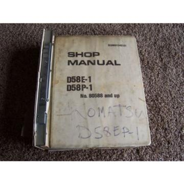 Komatsu D58E-1 D58P-1 80588- Dozer Tractor Factory Service Shop Repair Manual
