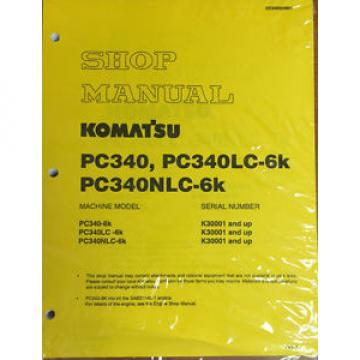 Komatsu PC340-6K, PC340LC-6K, PC340NLC-6K Hydraulic Excavator Shop Manual