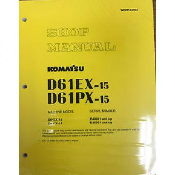 Komatsu Bulldozer D61EX-15, D61PX-15 Service Repair Printed Manual