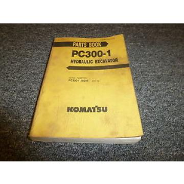 KOMATSU PC300-1 Hydraulic Excavator Parts Catalog Manual S/N PC300-1:10290 & Up