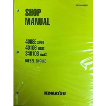 Komatsu 4D98E 4D106 S4D106 Series Engine Factory Shop Service Repair Manual