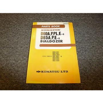 Komatsu D65A-6 D65P-6 D65E-6 Bulldozer Parts Catalog Manual
