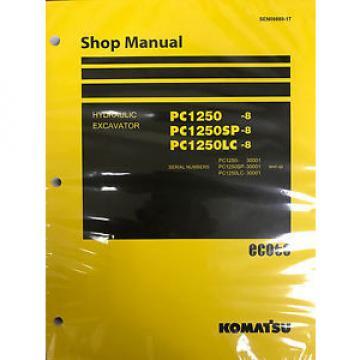 Komatsu PC1250-8 PC1250SP-8 PC1250LC-8 Shop Service Repair Printed Manual