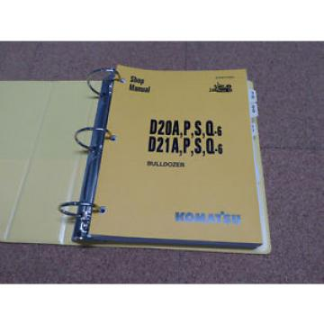 Komatsu D20/A/P/S/Q-6, D21A/P/S/Q-6 Dozer Service Shop Repair Manual