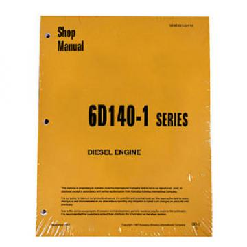 Komatsu 6D140-1 Series Diesel Engine Service Workshop Printed Manual