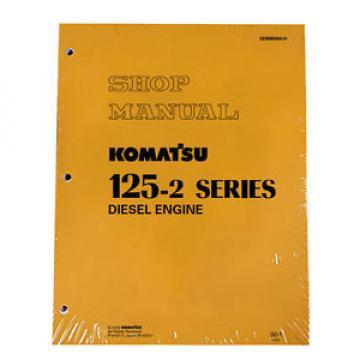 Komatsu 125-2 Series Diesel Engine Service Workshop Printed Manual