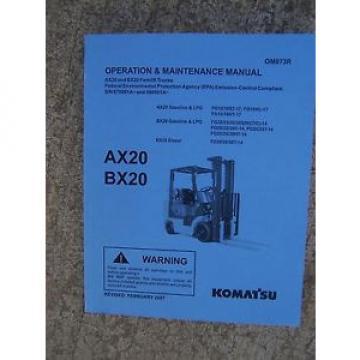 2007 Komatsu AX20 BX20 Forklift Truck Gasoline Diesel LPG Operation Manual  V