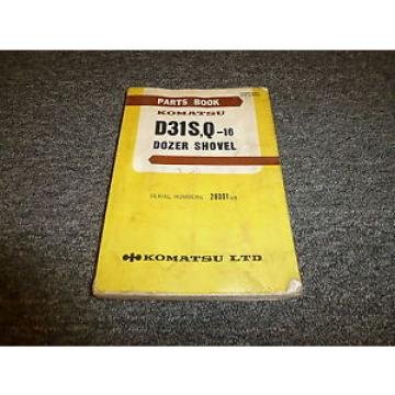 KOMATSU D31S-16 D31Q-16 Dozer Shovel Parts Catalog Manual Guide Book 28001-Up