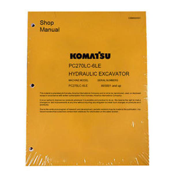 Komatsu Service PC270LC-6LE Excavator Repair Manual NEW #1 image