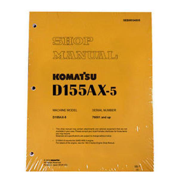 Komatsu D155AX-5 w/ 6D140E-3 Engine Service Repair Printed Manual #1 image
