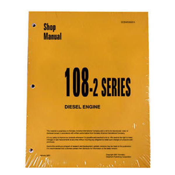 Komatsu Engine 6D108E-2 ALL 108-2 Series Service Manual #1 image