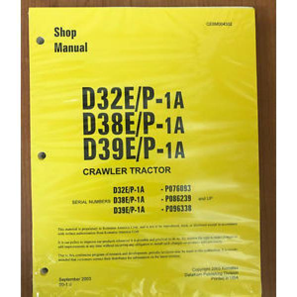Komatsu D32E/P-1A, D38E/P-1, D39E/P-1 Dozer Bulldozer Service Shop Repair Manual #1 image