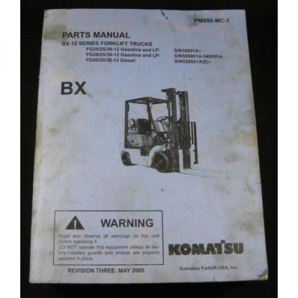 Komatsu Forklift BX-12 Series Parts Manual Book Catalog Lift Truck BX 12 OEM #1 image