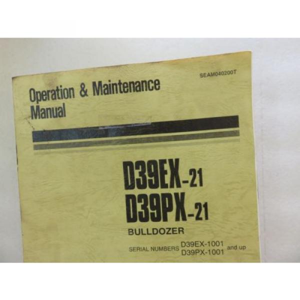 Komatsu - D39PX-21 D39EX-21 - Bulldozer Maintenance Operation Manual SEAM040200T #2 image