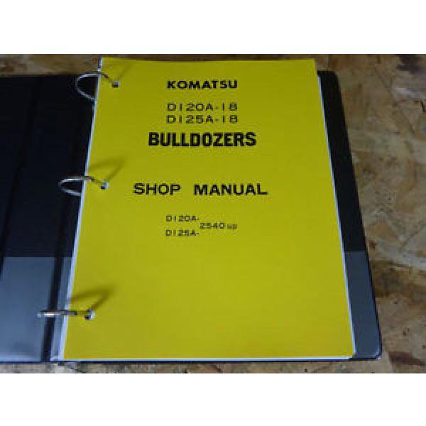 Komatsu D120A-18 & D125A-18 Bulldozer Service Manual #1 image
