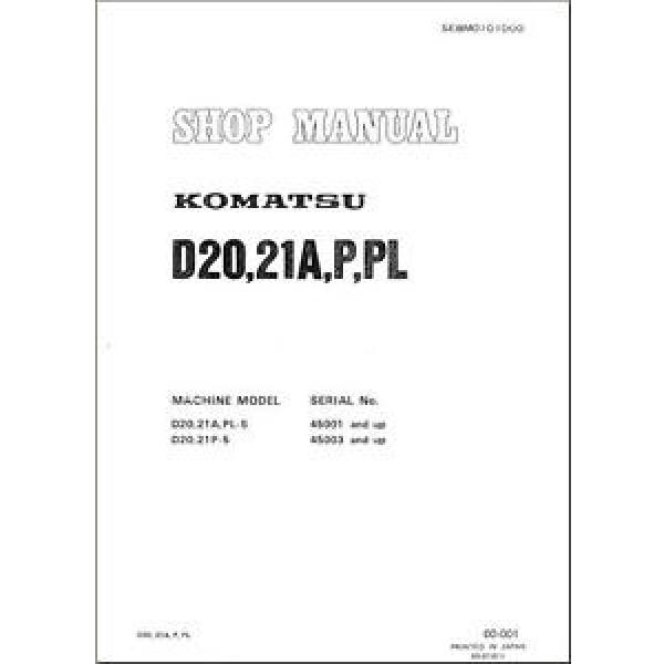 Komatsu Bulldozer D20A-5 D20 D21A P PL Service Repair  Shop Manual #1 image
