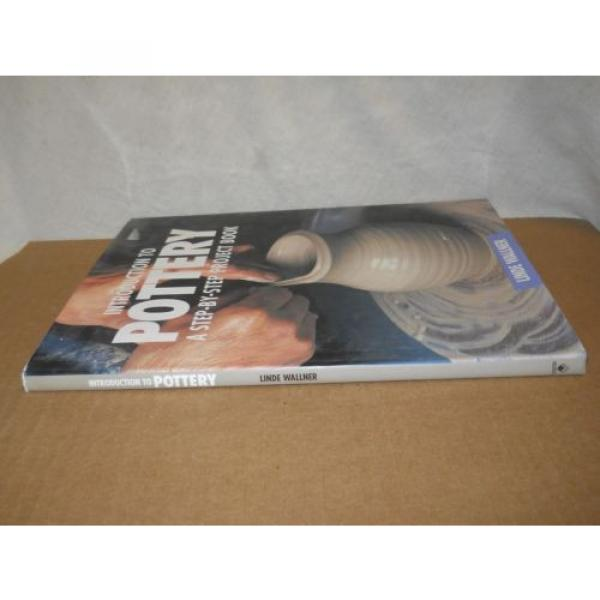 Introduction To Pottery: A Step-By-Step Project Book by Linde Wallner (1995, HC #2 image