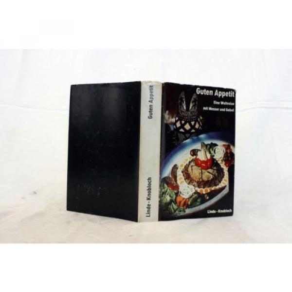 LINDE / KNOBLOCH Guten Appetit - Eine Weltreise mit Messer & Gabel   Kochbuch #1 image