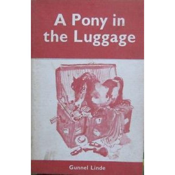 Gunnel Linde A PONY IN THE LUGGAGE SC 1969 Children Kids Illustrated Adventure #1 image