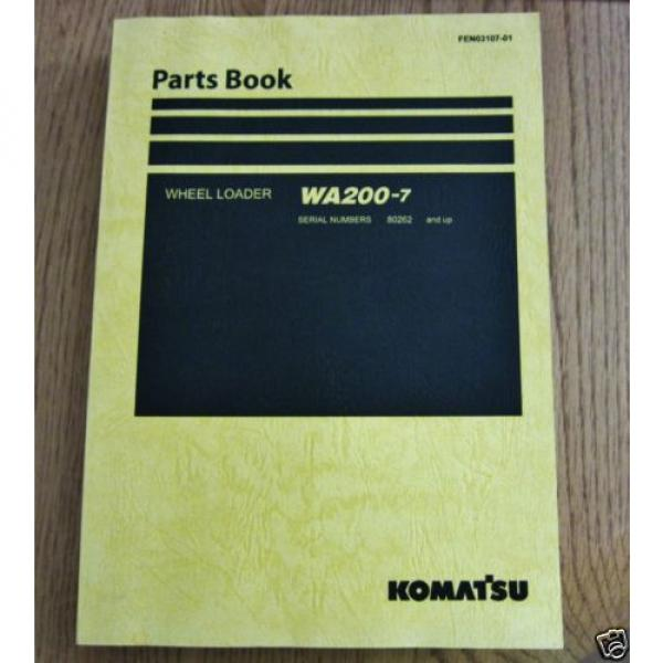 KOMATSU WHEEL LOADER WA200-7 PARTS BOOK SER # 80262 AND UP #1 image