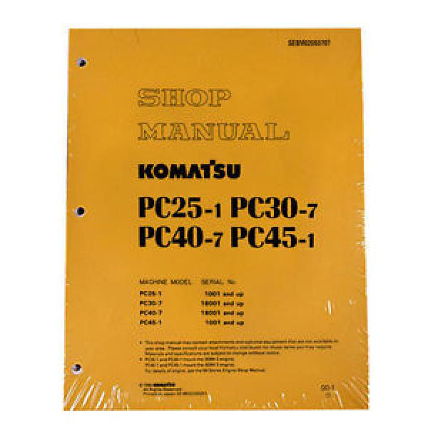 Komatsu Service PC25-1/PC30-7/PC40-7/PC45-1 Shop Manual #1 image