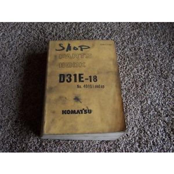 Komatsu D31E-18 40001-1 Factory Original Parts Catalog Manual #1 image