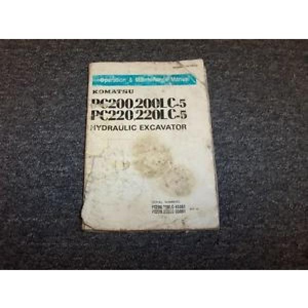 Komatsu PC220-5 PC220LC-5 Hydraulic Excavator Owner Operator User Guide Manual #1 image