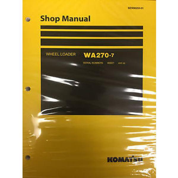 Komatsu WA270-7 Wheel Loader Shop Service Repair Manual 80001 and UP #1 image