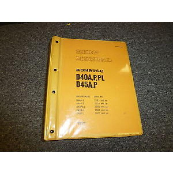 Komatsu D45A-1 D45P-1 Bulldozer Dozer Shovel Shop Service Repair Manual #1 image