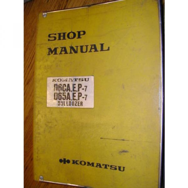 Komatsu D60 D65A,E,P-7 SERVICE SHOP REPAIR MANUAL TRACTOR BULLDOZER BINDER BOOK #1 image